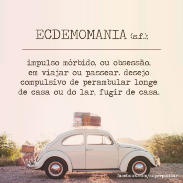 Ecdemomania...